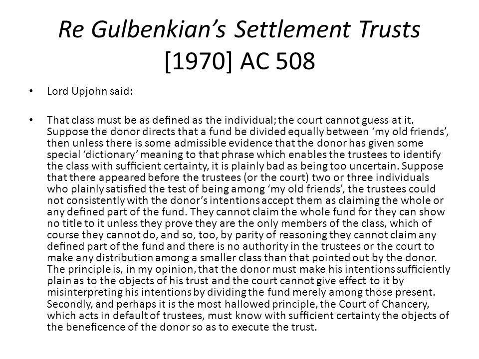 Re Gulbenkian's Settlement Trusts [1970] AC 508
